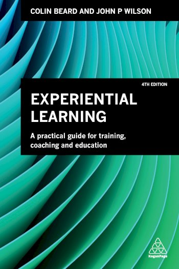 Book cover for Experiential Learning:  A Practical Guide for Training, Coaching and Education a book by Colin  Beard, John P. Wilson
