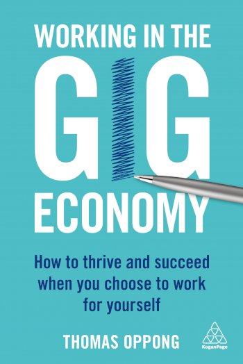 Book cover for Working in the Gig Economy:  How to Thrive and Succeed When You Choose to Work for Yourself a book by Thomas  Oppong
