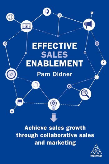 Book cover for Effective Sales Enablement:  Achieve sales growth through collaborative sales and marketing a book by Pam  Didner