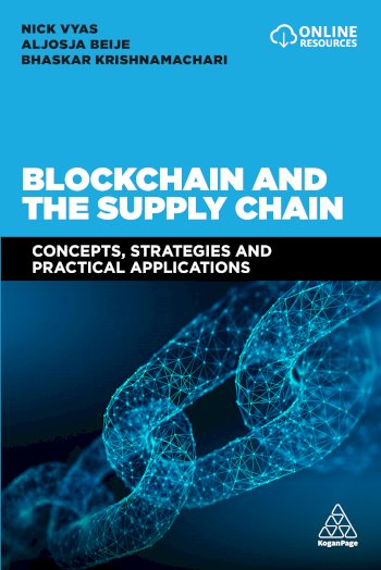 Book cover for Blockchain and the Supply Chain:  Concepts, Strategies and Practical Applications a book by Nick  Vyas, Aljosja  Beije, Bhaskar  Krishnamachari
