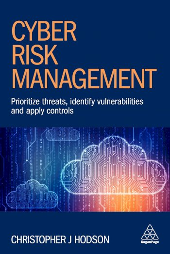 Book cover for Cyber Risk Management:  Prioritize Threats, Identify Vulnerabilities and Apply Controls a book by Christopher J Hodson