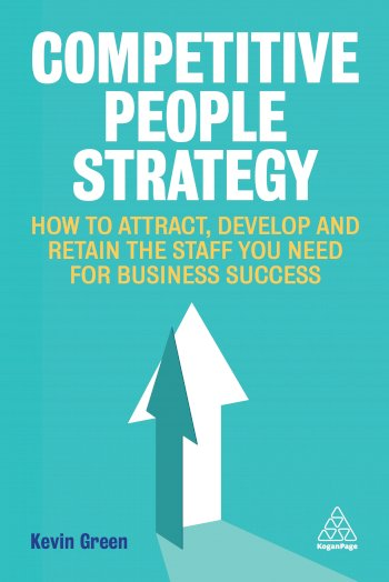 Book cover for Competitive People Strategy:  How to Attract, Develop and Retain the Staff You Need for Business Success a book by Kevin  Green
