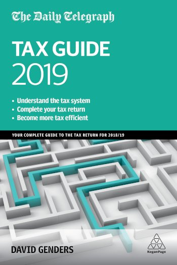 Book cover for The Daily Telegraph Tax Guide 2019:  Your Complete Guide to the Tax Return for 2018/19 a book by David  Genders