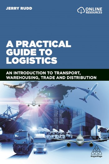 Book cover for A Practical Guide to Logistics:  An Introduction to Transport, Warehousing, Trade and Distribution a book by Jerry  Rudd