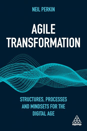 Book cover for Agile Transformation:  Structures, Processes and Mindsets for the Digital Age a book by Neil  Perkin