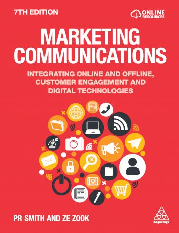 Book cover for Marketing Communications:  Integrating Online and Offline, Customer Engagement and Digital Technologies a book by PR  Smith, Ze  Zook