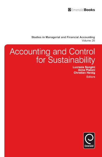 Book cover for Accounting and Control for Sustainability a book by Lucrezia  Songini, Anna  Pistoni, Christian  Herzig