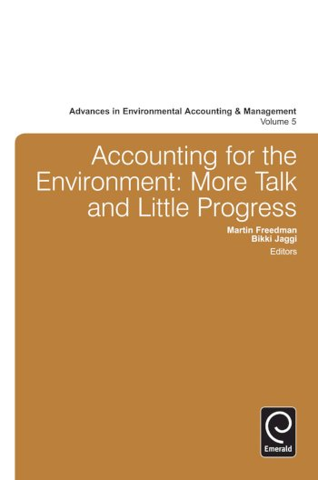 Book cover for Accounting for the Environment:  More Talk and Little Progress, a book by Martin  Freedman, Bikki  Jaggi