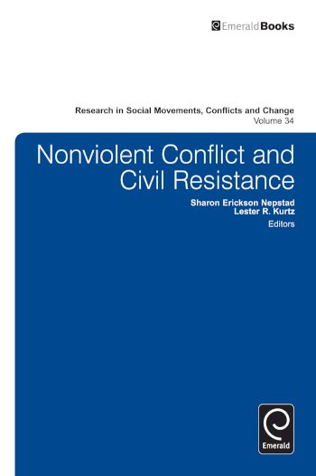 Book cover for Nonviolent Conflict and Civil Resistance a book by Sharon Erickson Nepstead, Lester R. Kurtz
