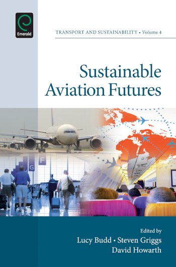 Book cover for Sustainable Aviation Futures a book by Dr. Lucy  Budd, Steven  Griggs, David  Howarth