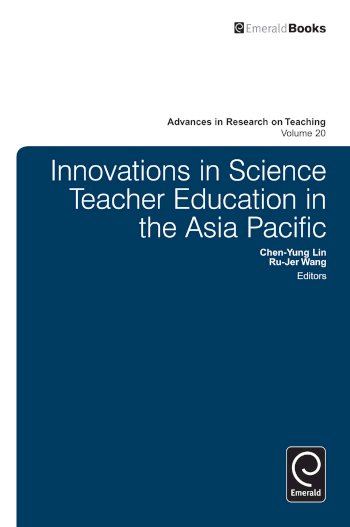 Book cover for Innovations in Science Teacher Education in the Asia Pacific a book by ChenYung  Lin, RuJer  Wang
