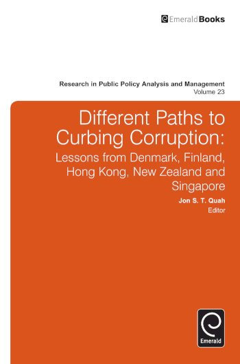 Book cover for Different Paths to Curbing Corruption:  Lessons from Denmark, Finland, Hong Kong, New Zealand and Singapore a book by Jon S. T. Quah