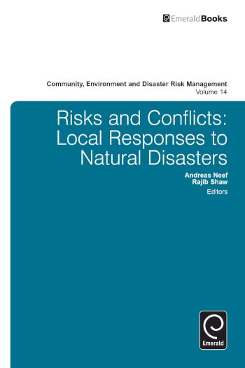Book cover for Risk and Conflicts:  Local Responses to Natural Disasters a book by Andreas  Neef, Rajib  Shaw
