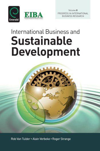 Book cover for International Business and Sustainable Development a book by Alain  Verbeke, Rob van Tulder, Roger  Strange