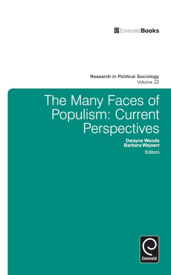 Book cover for Many Faces of Populism:  Current Perspectives a book by Dwayne  Woods, Barbara  Wejnert