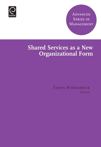 Book cover for Shared Services as a New Organizational Form a book by Tanya  Bondarouk