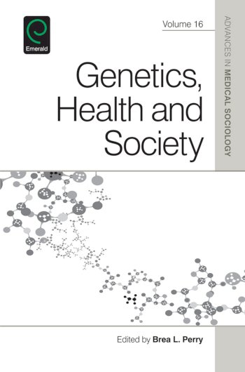 Book cover for Genetics, Health, and Society a book by Brea L. Perry