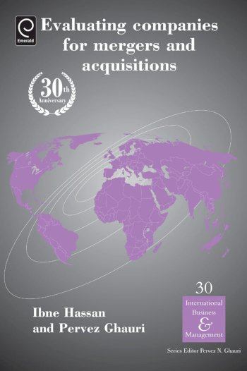 Book cover for Evaluating Companies for Mergers and Acquisitions a book by Pervez  Ghauri, Ibne  Hassan