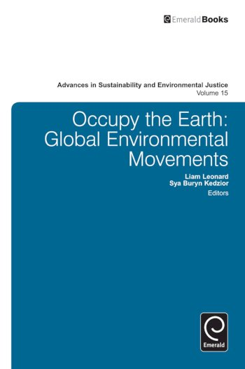 Book cover for Occupy the Earth:  Global Environmental Movements a book by Liam  Leonard, Sya B. Kedzior