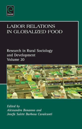 Book cover for Labor Relations in Globalized Food a book by Terry  Marsden, Josefa Salete Barbosa Cavalcanti, Alessandro  Bonanno