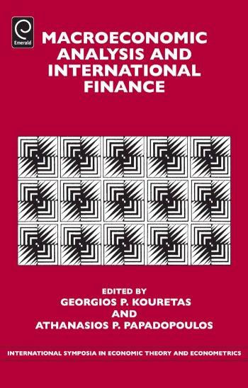 Book cover for Macroeconomic Analysis and International Finance a book by Georgios P. Kouretas, Athanasios P. Papadopoulos