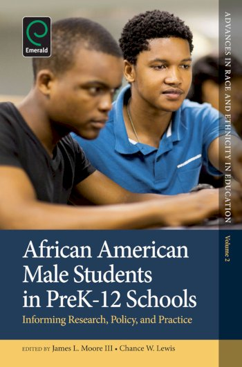 Book cover for African American Male Students in PreK-12 Schools:  Informing Research, Policy, and Practice a book by Chance W. Lewis, James L. Moore III, Chance W. Lewis, James L. Moore III