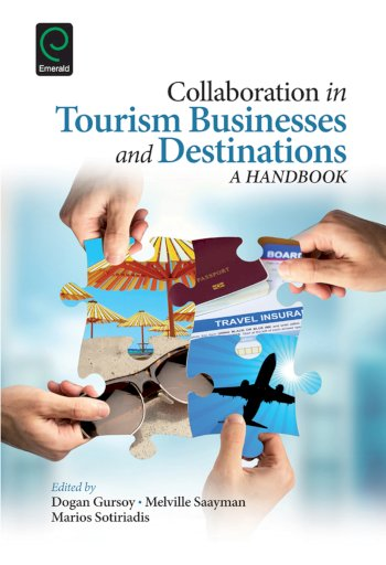 Book cover for Collaboration in Tourism Businesses and Destinations:  A Handbook a book by Dogan  Gursoy, Melville  Saayman, Marios  Sotiriadis