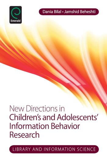Book cover for New Directions in Children's and Adolescents' Information Behavior Research a book by Dania  Bilal, Jamshid  Beheshti