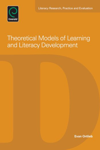 Book cover for Theoretical Models of Learning and Literacy Development a book by Evan  Ortlieb