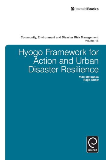 Book cover for Hyogo Framework for Action and Urban Disaster Resilience a book by Yuki  Matsuoka, Rajib  Shaw