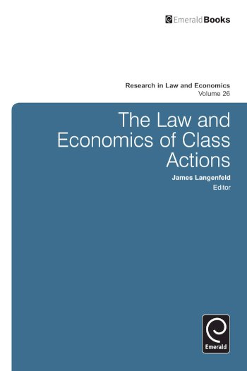 Book cover for The Law and Economics of Class Actions a book by James  Langenfeld