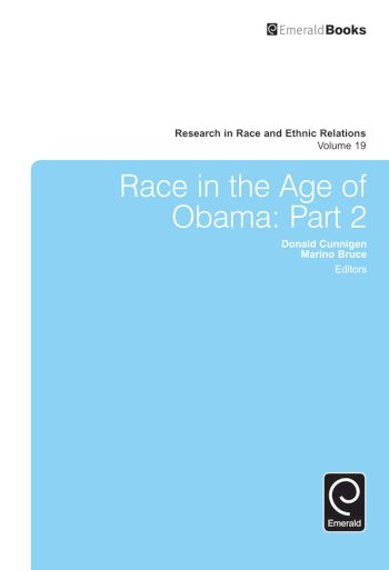 Book cover for Race in the Age of Obama:  Part 2 a book by Donald  Cunnigen, Marino A. Bruce