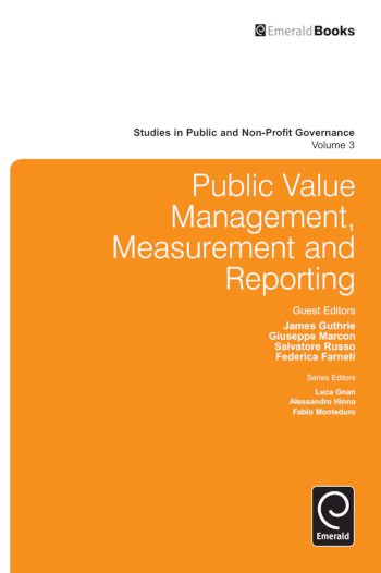Book cover for Public Value Management, Measurement and Reporting a book by James  Guthrie, Giuseppe  Marcon, Salvatore  Russo, Federica  Farneti