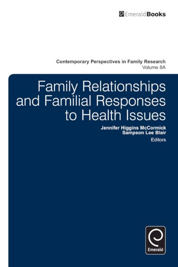 Book cover for Family Relationships and Familial Responses to Health Issues a book by Sampson Lee Blair, Jennifer Higgins McCormick