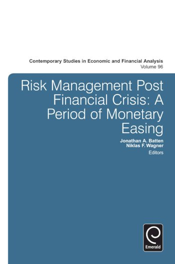 Book cover for Risk Management Post Financial Crisis:  A Period of Monetary Easing a book by Jonathan A. Batten, Niklas F. Wagner