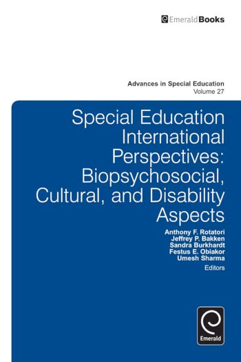Book cover for Special Education International Perspectives:  Biopsychosocial, Cultural, and Disability Aspects a book by Anthony F. Rotatori, Jeffrey P. Bakken, Sandra  Burkhardt, Festus E. Obiakor, Umesh  Sharma