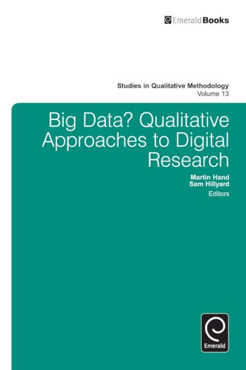 Book cover for Big Data?:  Qualitative Approaches to Digital Research a book by Martin  Hand, Sam  Hillyard