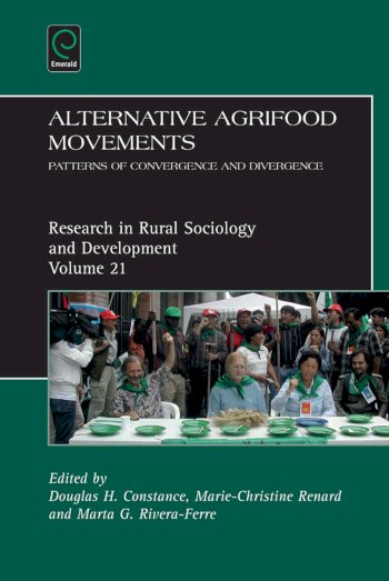 Book cover for Alternative Agrifood Movements:  Patterns of Convergence and Divergence a book by Douglas H. Constance, MarieChristine  Renard, Marta G. RiveraFerre