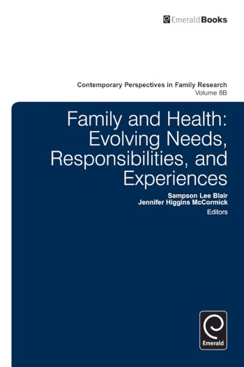 Book cover for Family and Health:  Evolving Needs, Responsibilities, and Experiences a book by Sampson Lee Blair, Jennifer Higgins McCormick