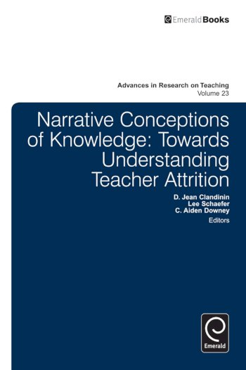 Book cover for Narrative Conceptions of Knowledge:  Towards Understanding Teacher Attrition a book by D. Jean Clandinin, C. Aiden Downey, Lee  Schaefer