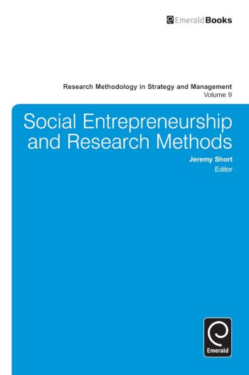 Book cover for Social Entrepreneurship and Research Methods a book by Jeremy  Short, David J. Ketchen Jr., Donald D. Bergh