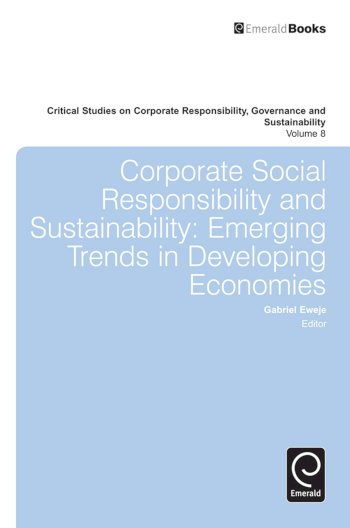 Book cover for Corporate Social Responsibility and Sustainability:  Emerging Trends in Developing Economies a book by Dr. Gabriel  Eweje