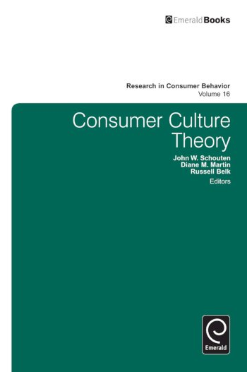 Book cover for Consumer Culture Theory a book by John  Schouten, Diane  Martin, Russell W. Belk