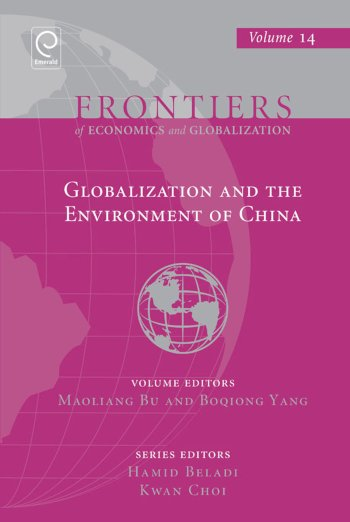 Book cover for Globalization and the Environment of China a book by Maoliang  Bu, Boqiong  Yang