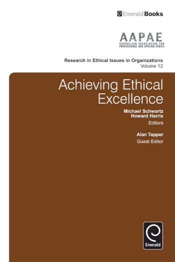 Book cover for Achieving Ethical Excellence a book by Michael  Schwartz, Howard  Harris, Alan  Tapper