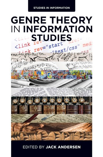 Book cover for Genre Theory in Information Studies a book by Jack  Andersen