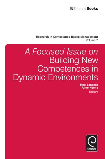Book cover for A Focused Issue on Building New Competences in Dynamic Environments a book by Aim  Heene, Ron  Sanchez