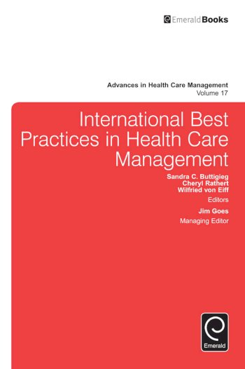 Book cover for International Best Practices in Health Care Management a book by Sandra C. Buttigieg, Cheryl  Rathert, Wilfried Von Eiff