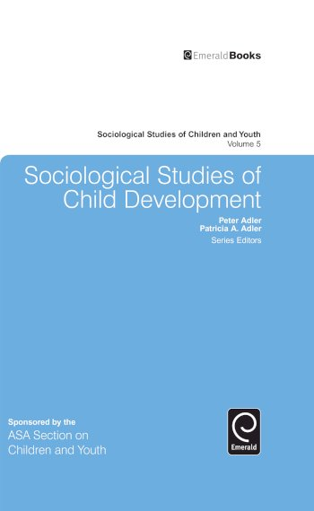 Book cover for Sociological Studies of Child Development a book by Peter  Adler, Patricia A. Adler