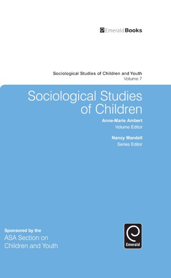 Book cover for Sociological Studies of Children a book by AnneMarie  Ambert, Nancy  Mandell